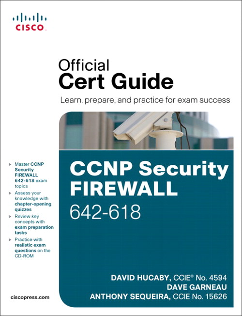 CCNP Security FIREWALL 642-618 Official Cert Guide