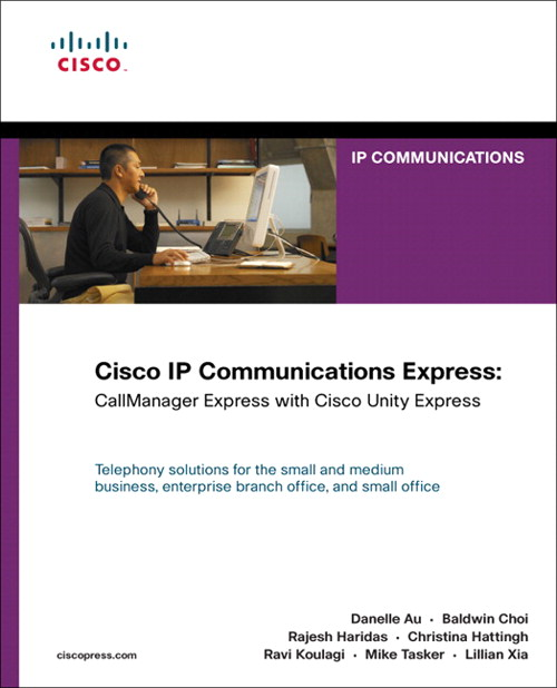 Cisco IP Communications Express: CallManager Express with Cisco Unity Express (paperback)