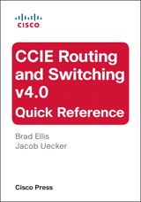CCIE Routing and Switching v4.0 Quick Reference, 2nd Edition