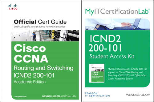 Cisco CCNA R&S ICND2 200-101 Official Cert Guide, AE wth MyITCertificationlab Bundle