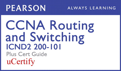 CCNA R&S ICND2 200-101 Pearson uCertify Course and Textbook Bundle