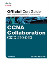 CCNA Collaboration CICD 210-060 Official Cert Guide