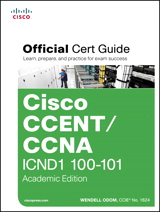 CCENT/CCNA ICND1 100-101 Official Cert Guide, Academic Edition