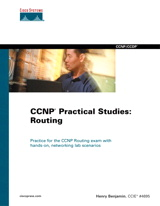 CCNP Practical Studies: Routing