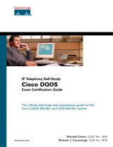 Cisco DQOS Exam Certification Guide (DQOS Exam #9E0-601 and QOS Exam #642-641)