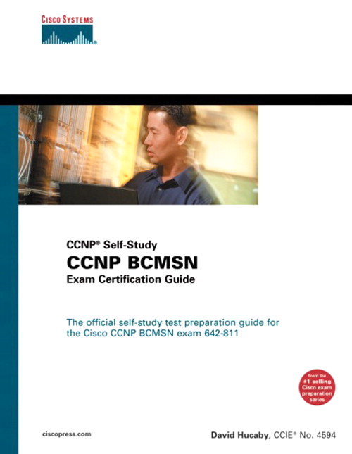 CCNP BCMSN Exam Certification Guide (CCNP Self-Study, 642-811)