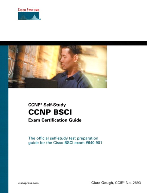 CCNP BSCI Exam Certification Guide (CCNP Self-Study)