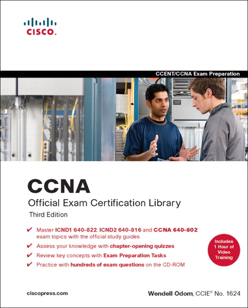 CCNA Official Exam Certification Library (CCNA Exam 640-802), 2nd Edition