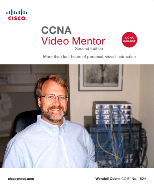Cisco CCNA 640-802 Video Mentor, Second Edition
