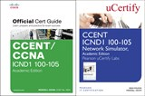 CCENT ICND1 100-105 Official Cert Guide and Pearson uCertify Network Simulator Academic Edition Bundle