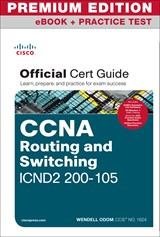 Cisco CCNA ICND2 200-105 Official Cert Guide Premium Edition eBook and Practice Test