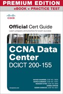 Cisco CCNA Data Center DCICT 200-150 Official Cert Guide Premium Edition eBook and Practice Test