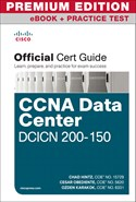 CCNA Data Center DCICN 200-155 Official Cert Guide Premium Edition eBook and Practice Test
