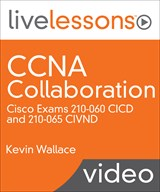 CCNA Collaboration LiveLessons