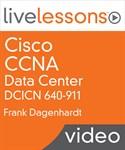 CCNA Data Center DCICN 640-911 LiveLessons