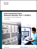 CCENT/CCNA ICND1 Foundation Learning Guide