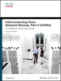 CCNA ICND2 Foundation Learning Guide