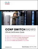 CCNP SWITCH 642-813 Official Cert Guide