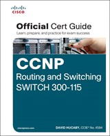 CCNP SWITCH 300-115 Official Certification Guide