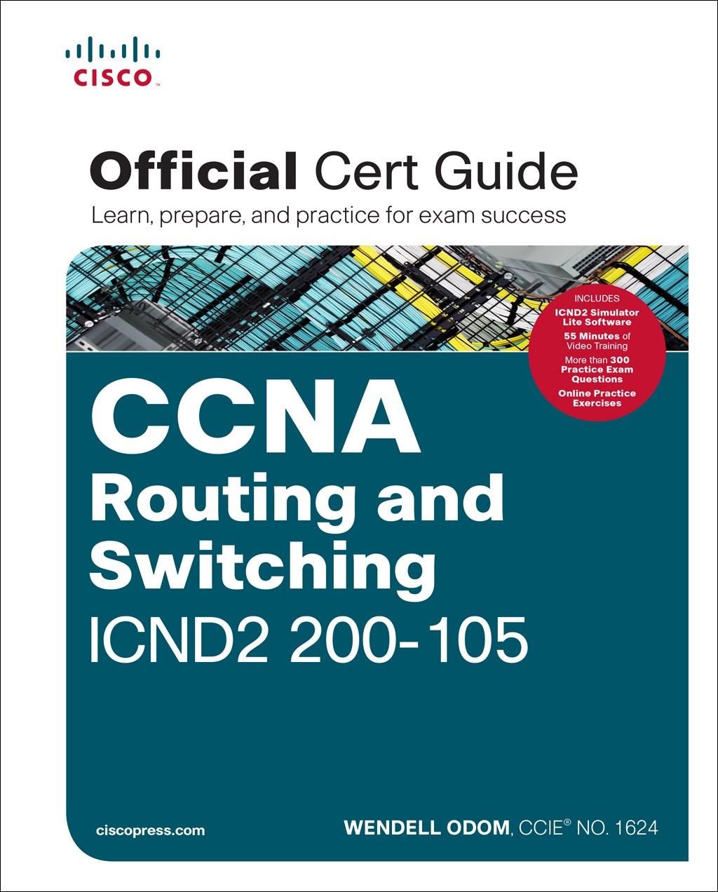 CCNA ICND2 100-105 Official Cert Guide