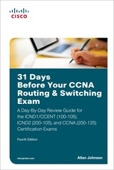 31 Days Before Your CCNA Routing and Switching Exam